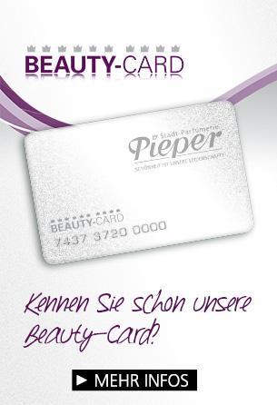 Jetzt die Beauty Card der Parfümerie Pieper kaufen und profitieren!