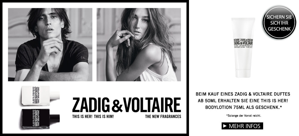 Parfümerie Pieper online - THIS IS ZADIG! MADE IN PARIS. Sichern Sie sich Ihr Geschenk.